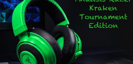 Análisis Razer Kraken Tournament Edition