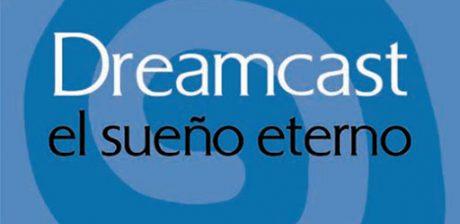 Dreamcast: El sueño eterno, el libro que cuenta la historia de la última consola de Sega